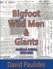 Bigfoot Wildmen and Giants