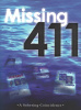 Missing 411-A Sobering Coincidence